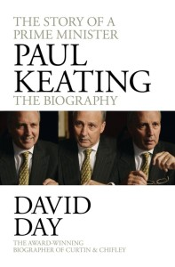 Paul Keating: The Biography by David Day