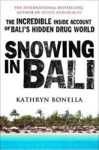 Snowing in Bali by journalist Kathryn Bonella