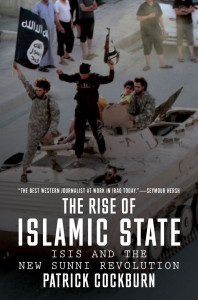 The Rise of Islamic State Patrick Cockburn