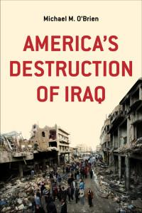 America's Destruction of Iraq Click to Read More