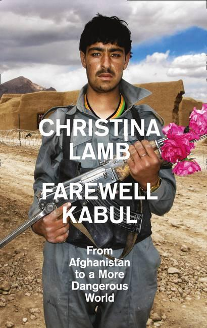 Farewell Kabul by Christina Lamb