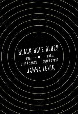 Black Hole Blues Janna Levin
