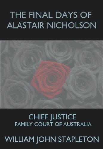 Alastair Nicholson Chief Justice Family Court