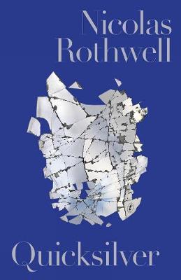 Quicksilver Nicolas Rothwell