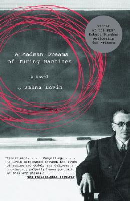 A Mad Man Dreams of Turing Machines Janna Levin